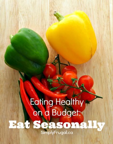eating healthy on a budget eat seasonally