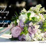 Frugal Tips for Planning a Wedding on a Budget – A Guest Post