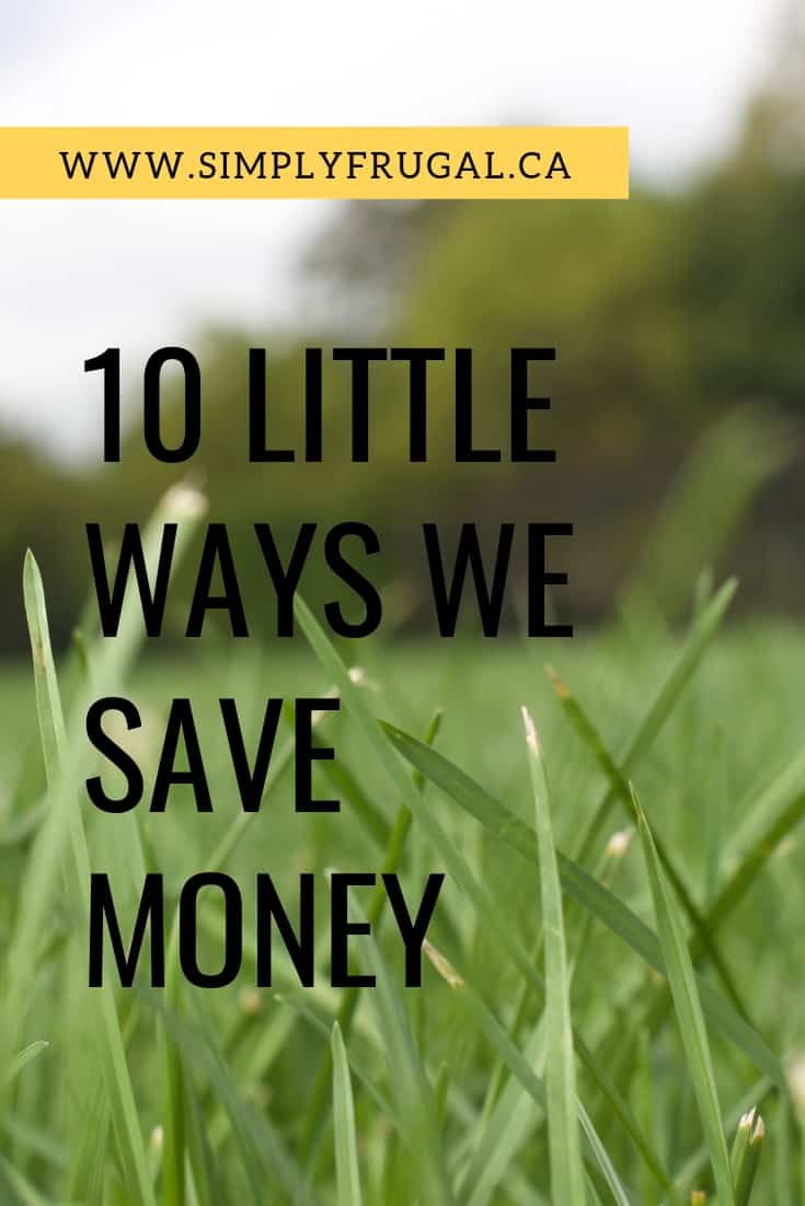 It really is easy to save a buck here and there in order to reach some goals without feeling deprived. Each of the 10 ways I list here save a significant amount of money, especially over a long period of time. And when they're combined together, these tips save us a lot of money!