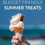 Budget-Friendly Summer Treats (a Guest Post)