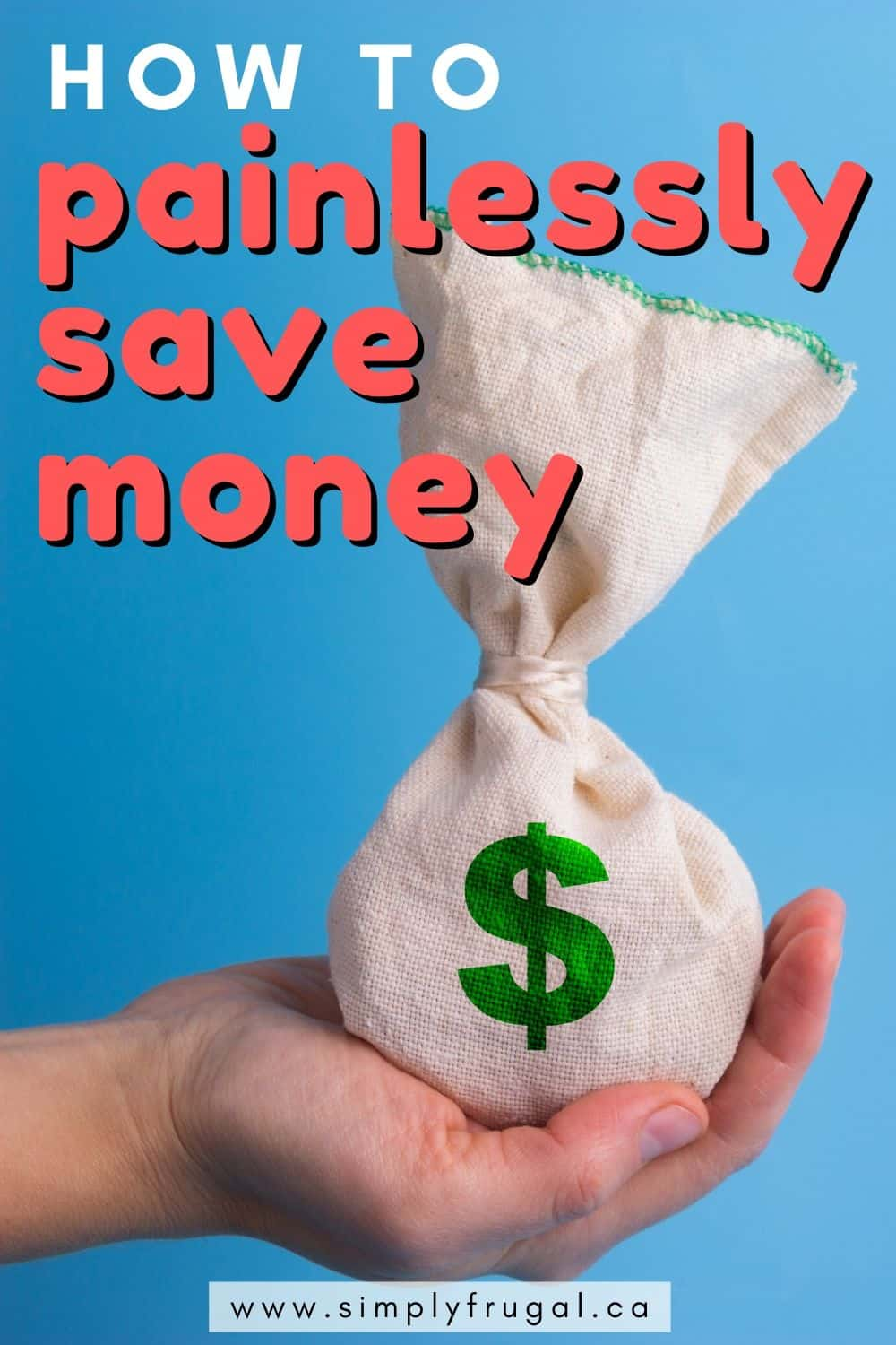 This is a great list of 6 ways to painlessly save money! The tips make saving your hard earned cash way easier!