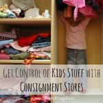 Get Control of Your Kid Stuff with Consignment Stores