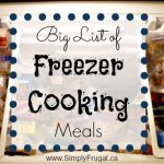 My Great Big List of Freezer Cooking Meals/Starters