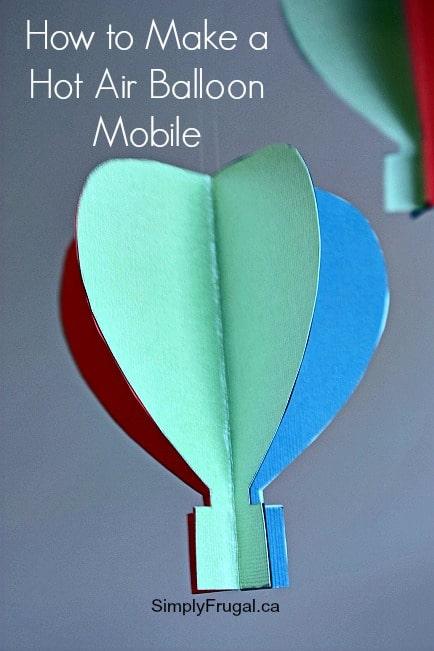 Easy Diy Hot Air Balloon Mobile
