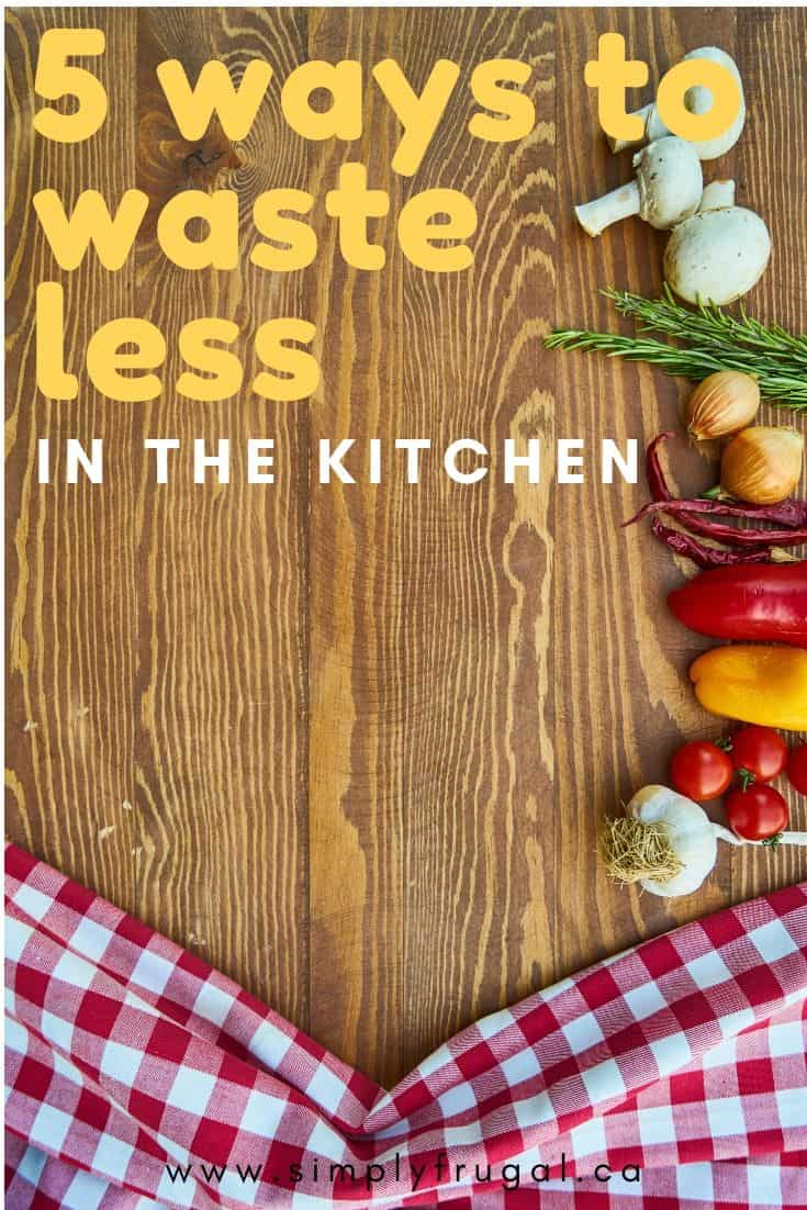 These days it's essential to save money on groceries, so here are five tips to make the most of your food and minimize food waste.