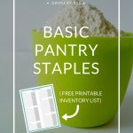 Basic Pantry Staples List (and a Free Printable)