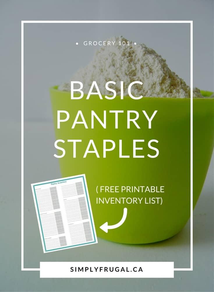 Basic Pantry Staples | free printable inventory list #pantrystaples #freeprintables #grocerylist