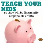 7 Financial Tips to Teach your Kids