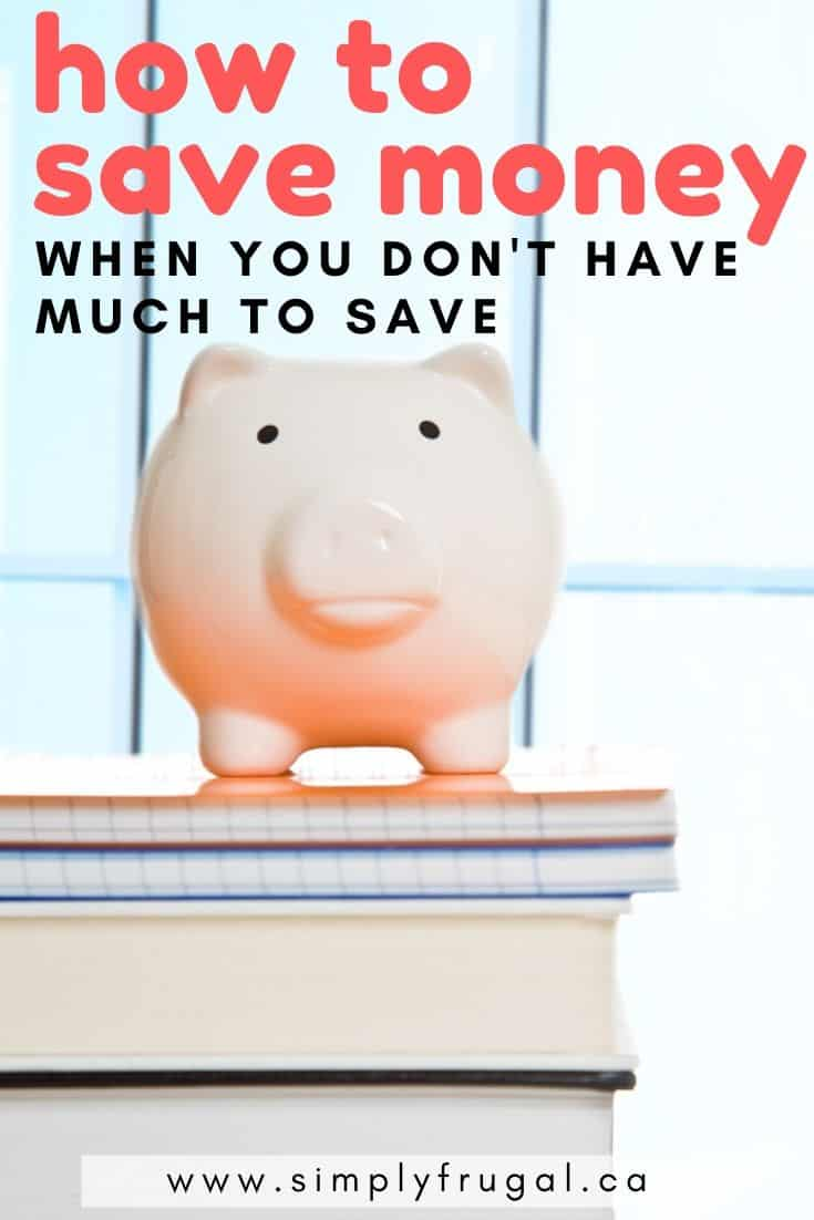 How to Save Money When You Don't have Much to Save. Here are a few suggestions for you that will get you saving in no time!
