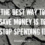 The Best Way to Save Money and a Challenge