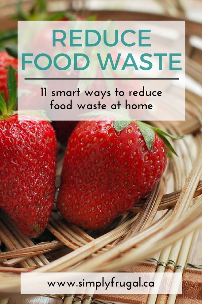 11 Ways to reduce food waste at home. Grocery saving tips.