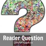 Reader Question – Healthy Meals in a Hurry?