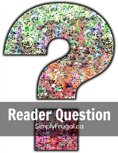 Simply Frugal reader question