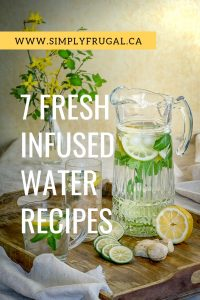 Dress up your water when you give these easy and inexpensive infusions a try! You are sure to find one that delights your taste buds and makes drinking water just a little more fun.