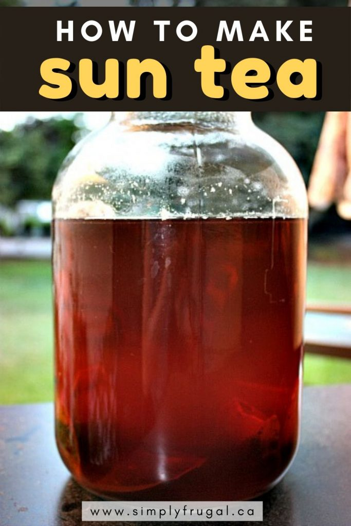 Sun Tea is really easy to make and is very adaptable to your own personal flavour preferences.