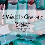 5 Ways to Give on a Budget