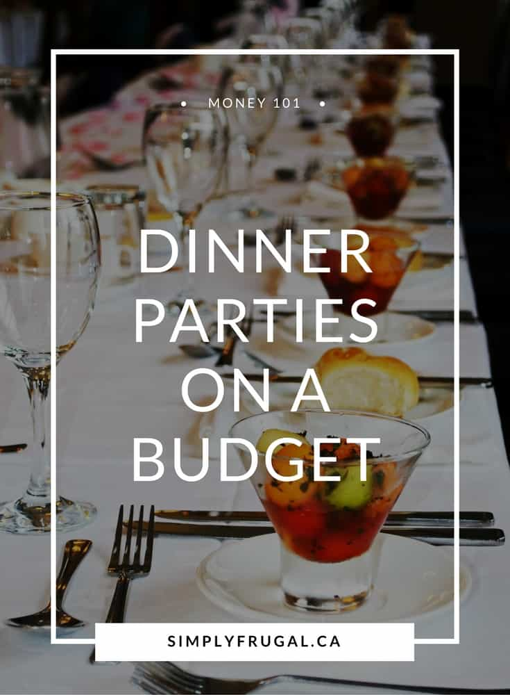 Dinner parties on a budget.