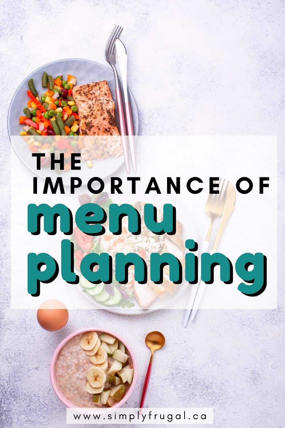 Sometimes, the menu plan is the only thing in the day that goes as planned! Here are 4 reasons to help you see the benefits of having a menu plan.