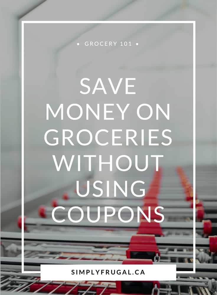Grocery saving tips, save money on groceries, groceries on a budget