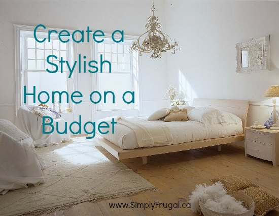 create a stylish home on a budget