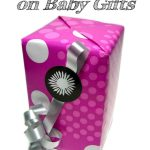 How to Save Money on Baby Gifts