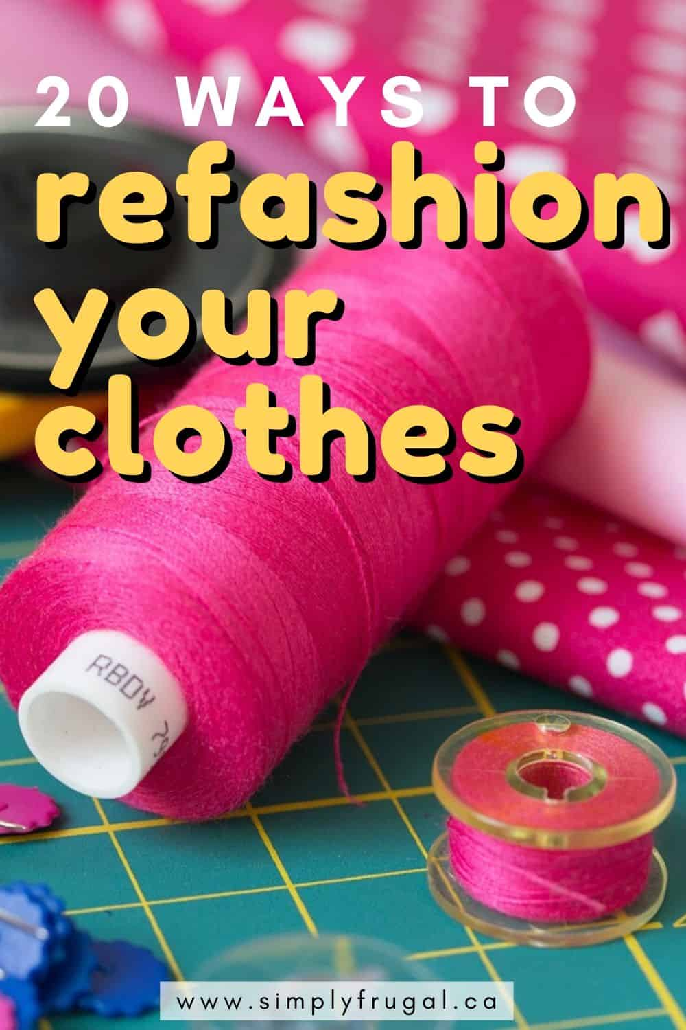 20 Ways to Refashion or upcycle your old Clothes. Forget buying brand new clothes! Check out these DIY sewing ideas for refashioning clothes you may already own. You'll be sure to find a tutorial for a new dress, shirt or whatever you fancy! #upcycle #refashion #sewing