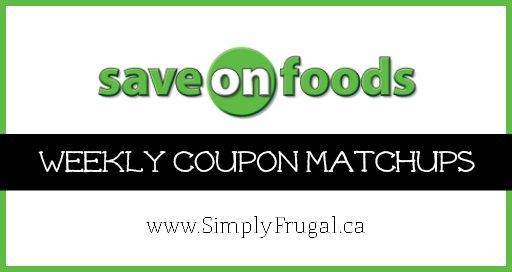 Canadian Coupon Matchups: Save On Foods Coupon Matchups