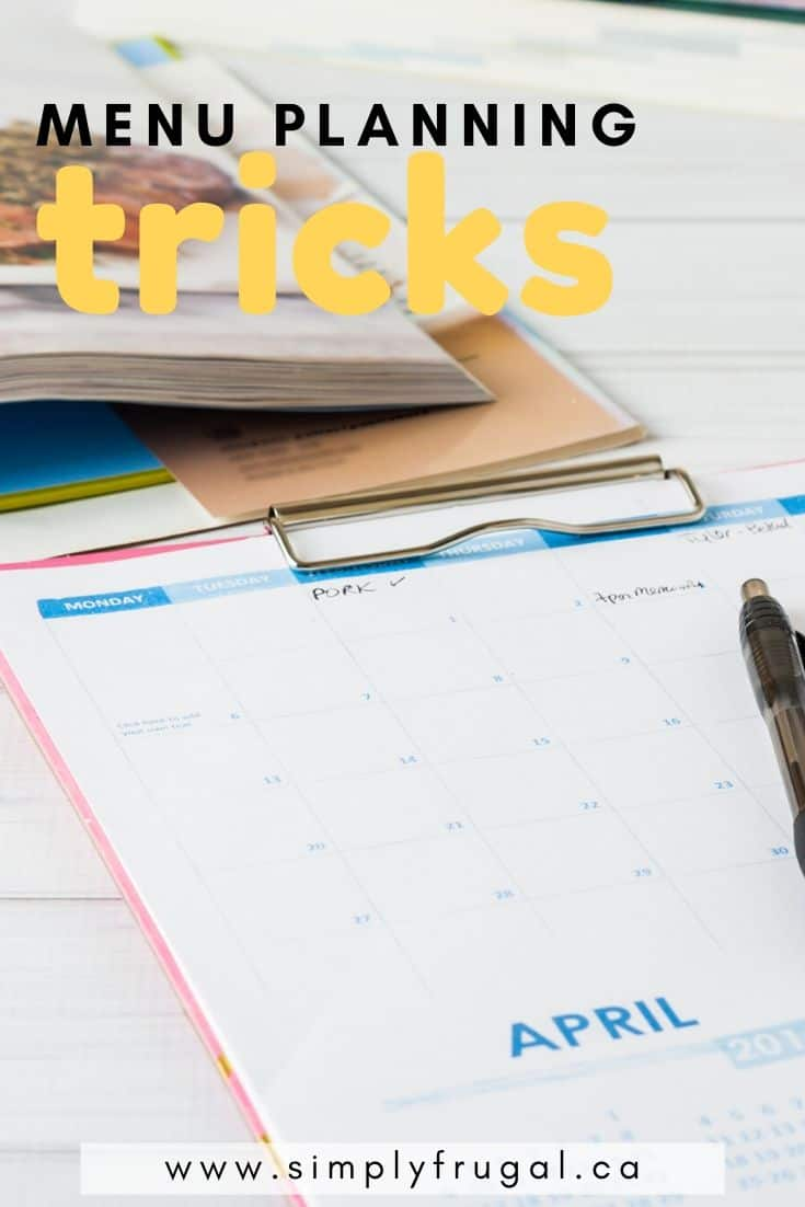 Creating a menu plan will help your grocery dollars stretch. But on days when you get stuck, here are some menu planning tricks to complete your plan. #menuplanning #mealplanning #hacks