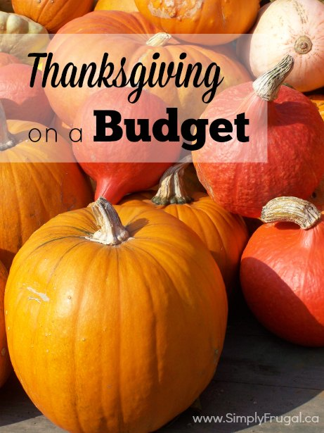 Hosting Thanksgiving dinner doesn't mean you have to spend and arm and a leg to create a Thanksgiving to remember.  Consider these tips for a thanksgiving on a budget!