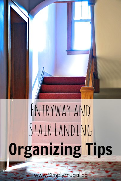 Entryway and Stair Landing Organizing Tips