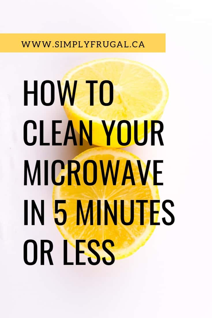 Cleaning the microwave can be a messy task. But here is how you can easily clean the microwave in 5 minutes or less!