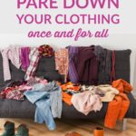 7 Ways to Pare Down Your Clothes