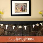 DIY: Easy Spring Mantel