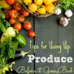 Tips for Using Up Produce Before it Goes Bad