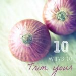 10 Ways to Trim Your Grocery Bill