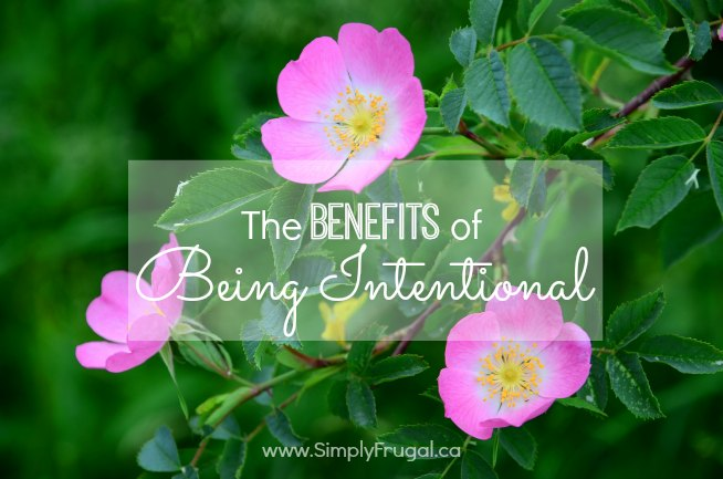 Benefits of Being Intentional