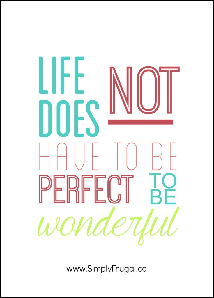 Life does not have to be perfect2