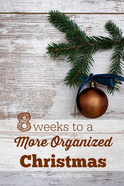 8 Weeks to a More Organized Christmas