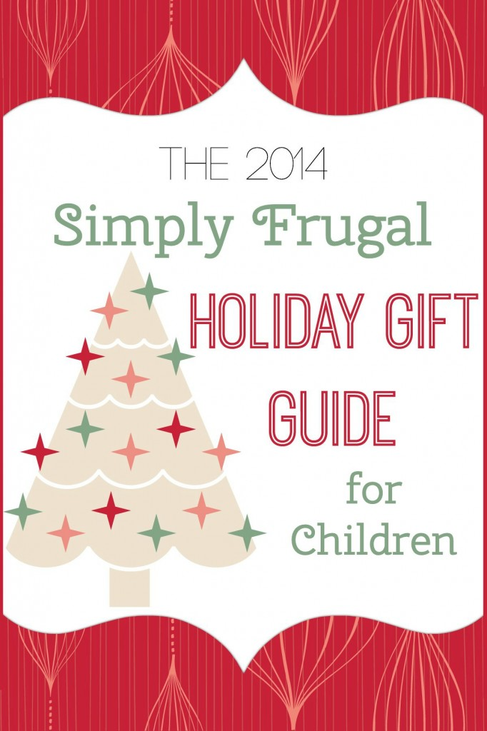 2014 holiday gift guide for children