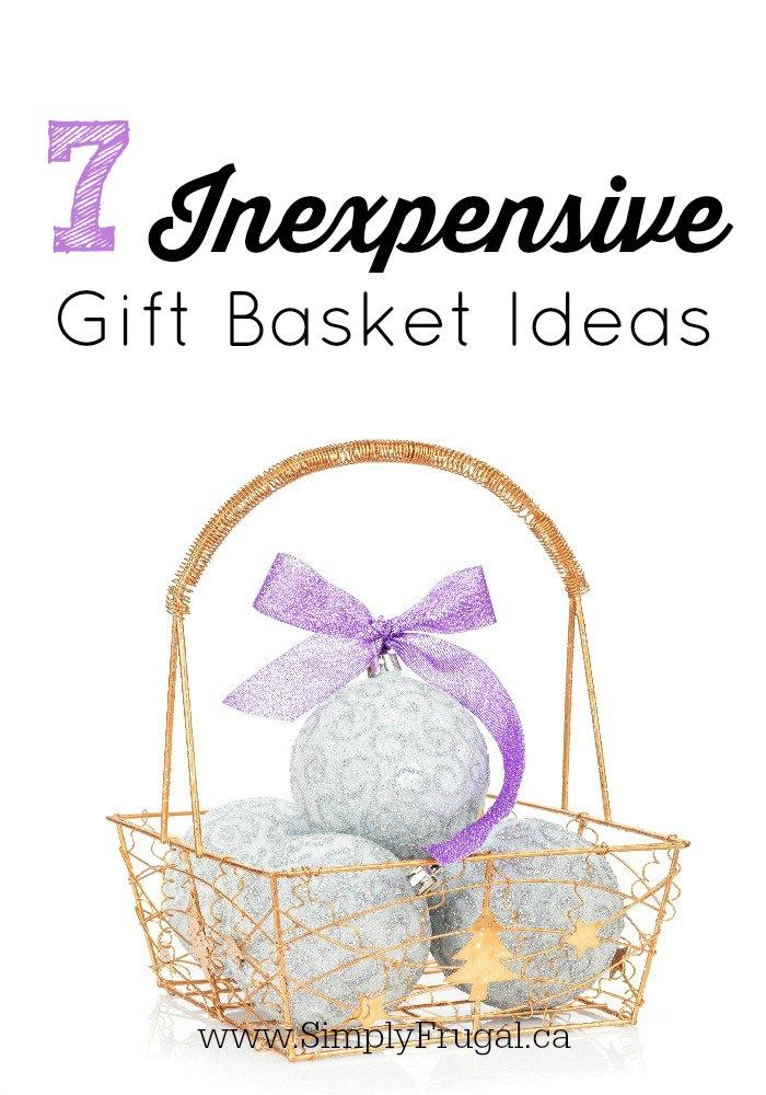 7 Inexpensive Gift Basket Ideas