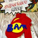A Homemade Christmas Gift: No Sew Superhero Mitts