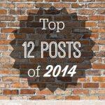 Top 12 Posts of 2014