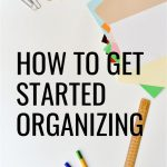 These organizing tips are gold for the overwhelmed person! Just what I needed to figure out where I should get started organizing when I'm feeling overwhelmed with my home.