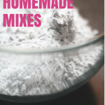 52 Ways to Save: Make Your Own Homemade Mixes (Week 1)