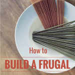 52 Ways to Save: Build a Frugal Pantry (Week 8)
