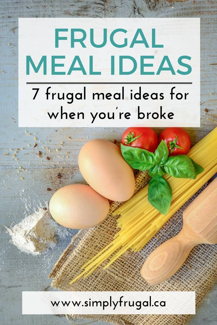 These Frugal meal ideas are sure to satisfy by filling you up with tasty food even when you're broke!