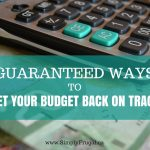 7 Ways to Get Your Budget Back on Track