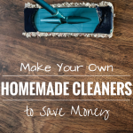 52 Ways to Save: Make Your Own Homemade Cleaners (Week 6)