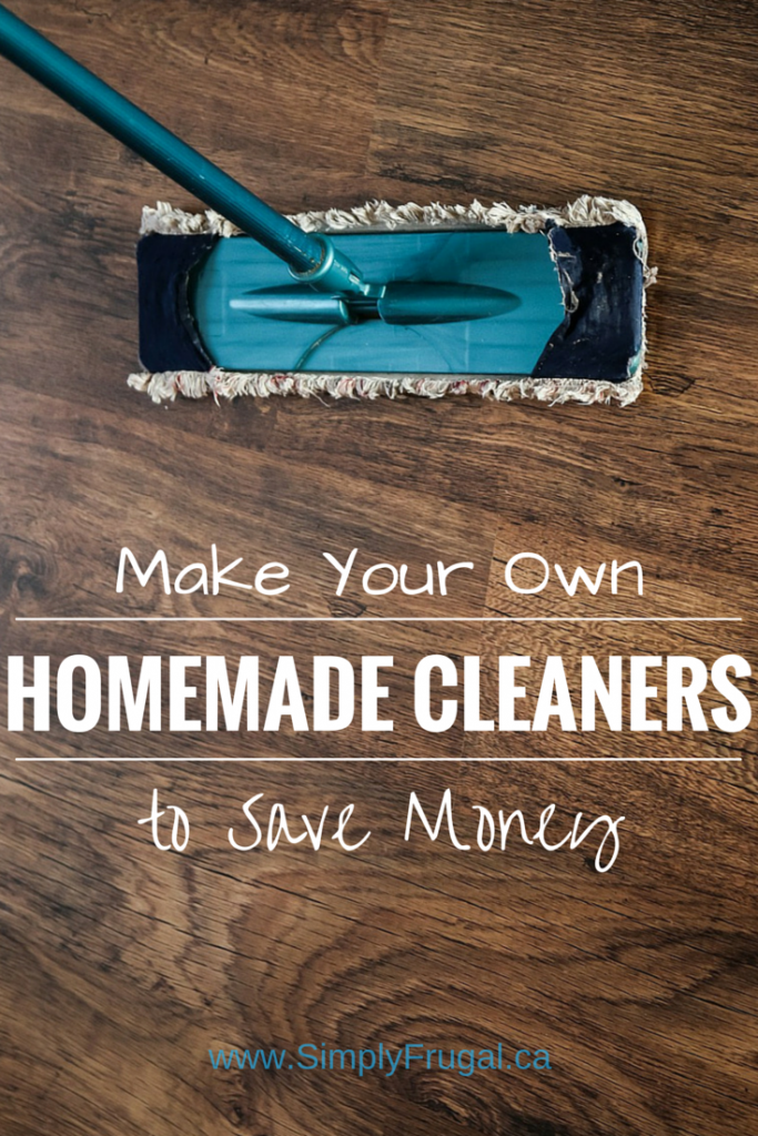 52 Ways To Save Make Your Own Homemade Cleaners Week 6
