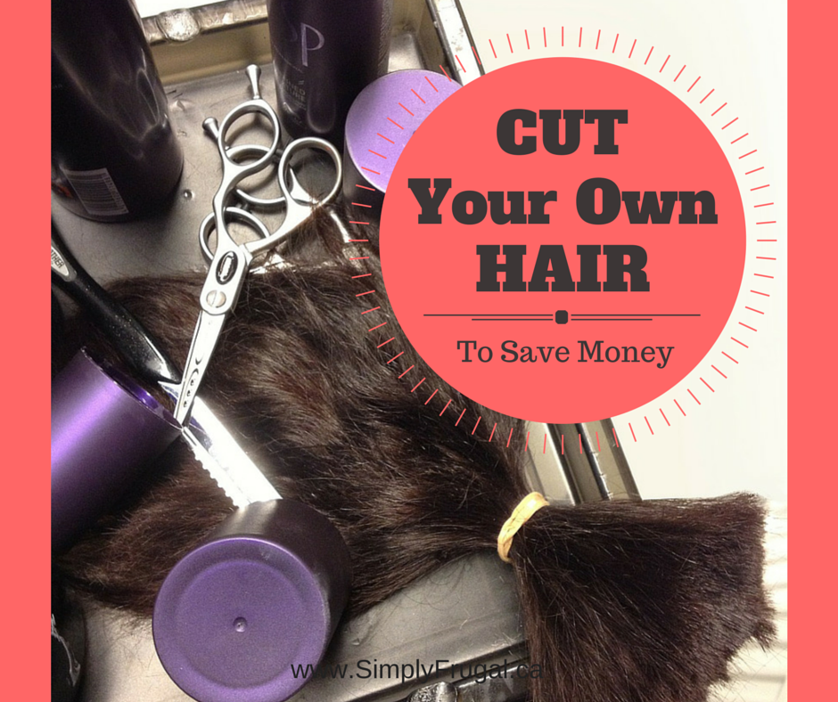 Cut Your Own Hair to Save Money
